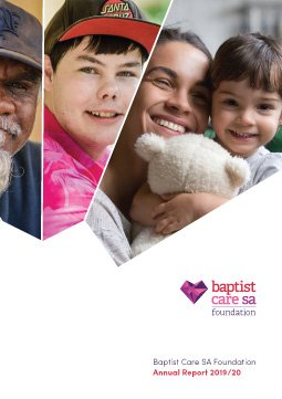 Baptist Care SA Foundation Annual Report 19-20 Cover